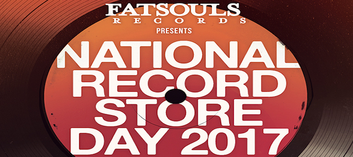 Fatsouls' Presents National Record Store Day 2017
